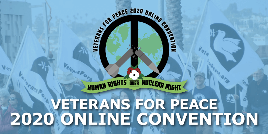 Veterans for peace 2020 Online Convention